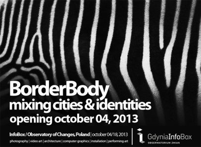 borderbody| mixing cities and identities – poland 2013