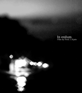 """In Exilum"" Film by Fred L'Epee"
