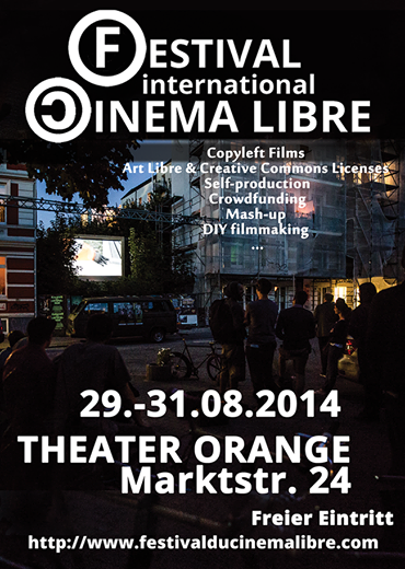 2nd International Festival Cinema Libre From 29th to 31th of August 2014 Hamburg (Germany)