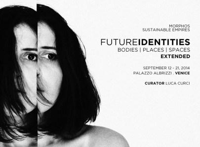 Future Identities – Bodies . Places . Spaces